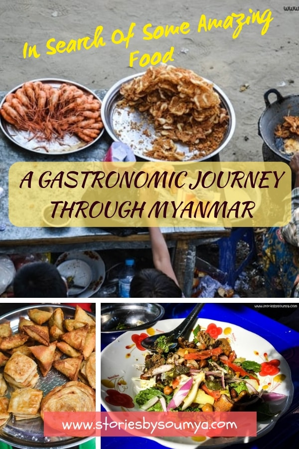 The Best of Myanmar Traditional Must-Try Dishes From The Burmese Cuisine | Stories by Soumya | We bring to you the best of Myanmar traditional food right from the kitchens of Burma. A delicious selection of street food, salads, fritters, and curries.