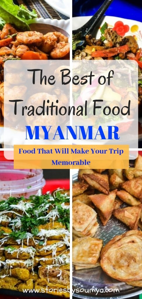 The Best of Myanmar Traditional Food - My Favorite Dishes From The Burmese Cuisine | Stories by Soumya