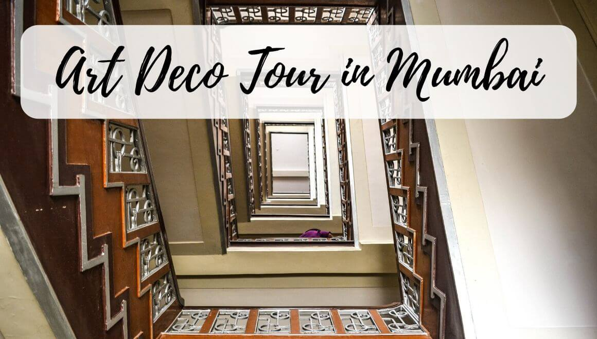 Art Deco In Mumbai - A Tour You Should Not Miss Out On! - STORIES BY SOUMYA
